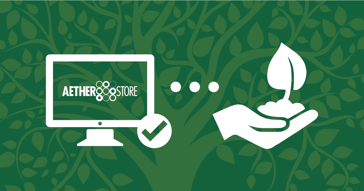 Download AetherStore, Plant a Tree!